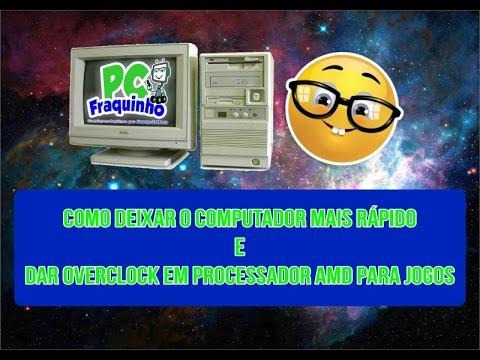 OverClock em AMD e como melhorar seu PC Fraquinho!!!