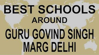 Best Schools around Guru Govind Singh Marg Delhi   CBSE, Govt, Private, International   Edu Vision