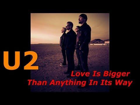 U2 - Love Is Bigger Than Anything In Its Way  (subtitulos En Español)