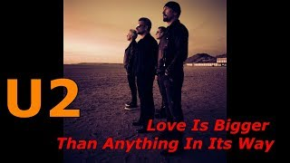 U2 Love Is Bigger Than Anything In Its Way