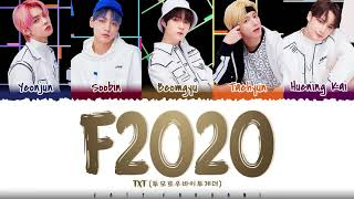 TXT - 'F2020' (Avenue Beat Cover) Lyrics [Color Coded_Han_Rom_Eng]