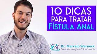 10 dicas para tratar fistula anal