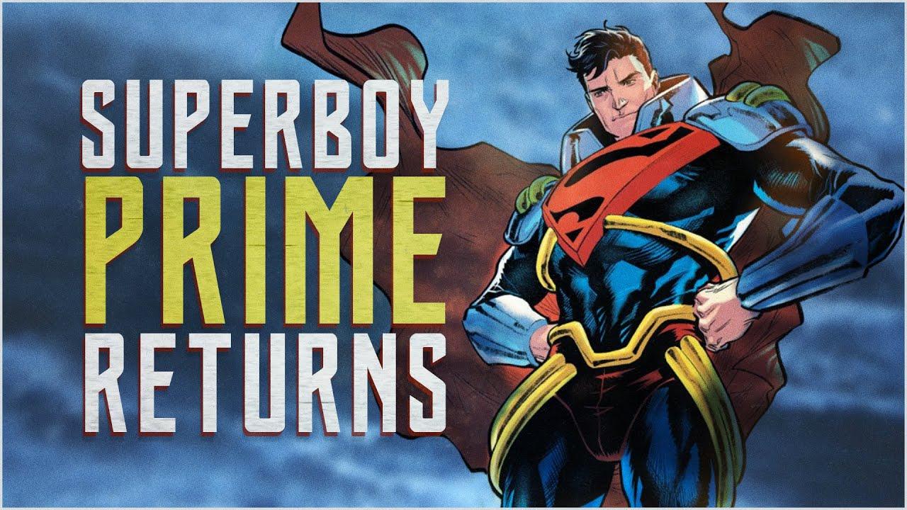 The Return Of Superboy Prime