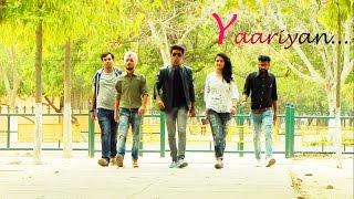Yaariyan...SLIET