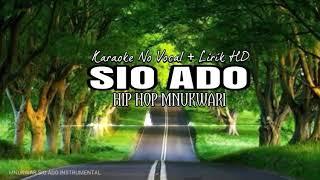 Karaoke No Vocal + lirik •||• Sio Ado MNUKWAR
