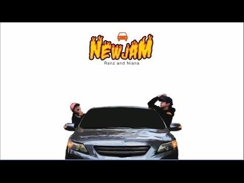 Ranz and Niana - New Jam (Lyric)