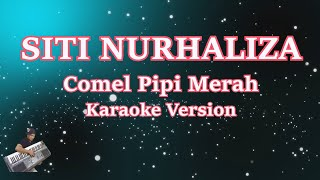 Karaoke Comel Pipi Merah Siti Nurhaliza Lyrics Minus One