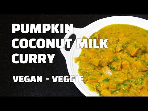 Pumpkin Curry - Pumpkin Coconut Masala - Vegan Recipes - Youtube