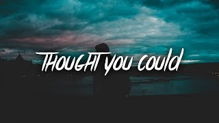 Don Neil - Thought You Could (Lyrics / Lyric Video)