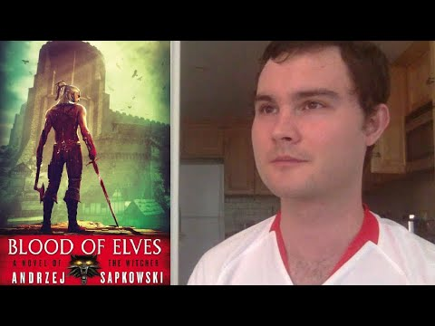 Are the Witcher Books Worth Reading? Blood of Elves (Witcher Pentology Book I) *Light Spoilers*