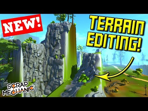 WE CAN MAKE OUR OWN WORLDS! [Terrain Editor Update] - Scrap Mechanic Gameplay Update