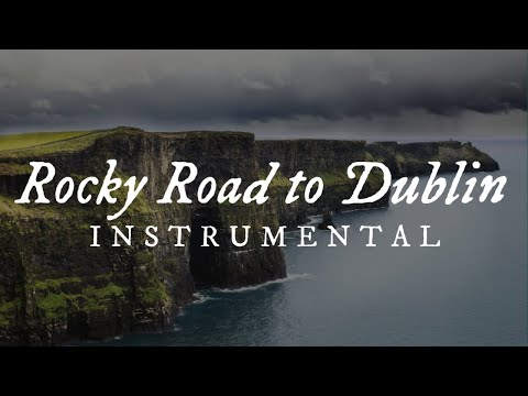 The Rocky Road to Dublin - Instrumental