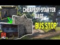 RUST Cheapest Starter Base - BUS STOP - Rust