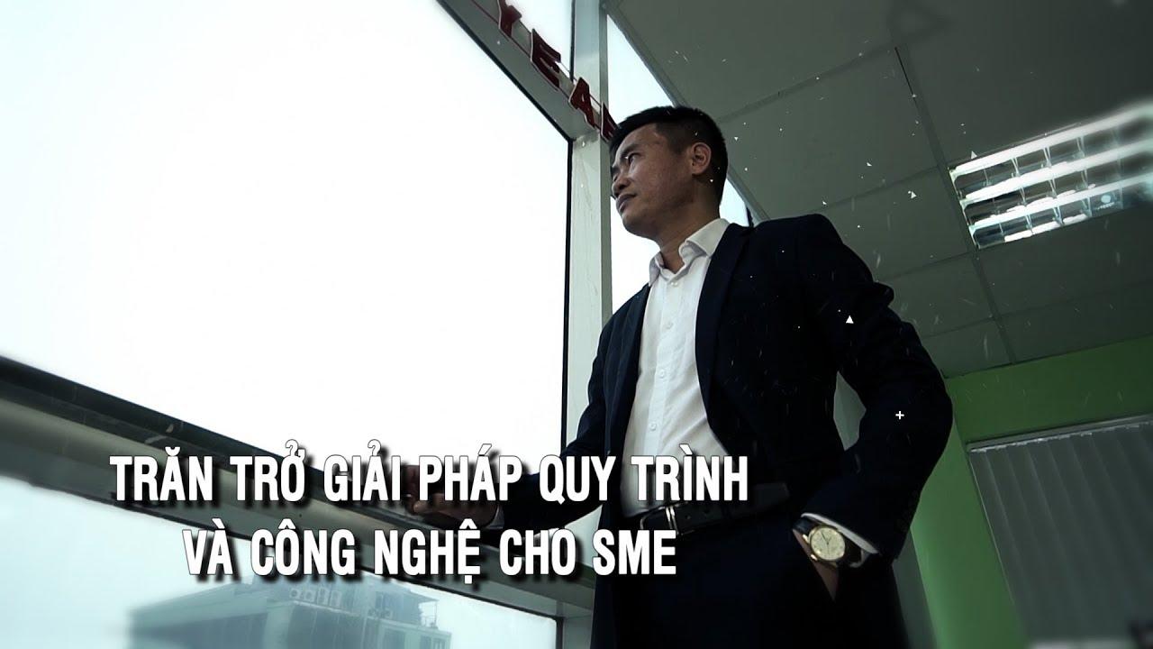 Ceo Chìa Khóa Thành Công CEO Nguyễn Cảnh Thi Số 04:Trăn trở giải pháp quy trình và công nghệ cho SME