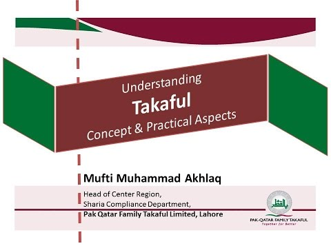 Takaful Part 1 By Mufti Muhammad Akhlaq 17 March 17