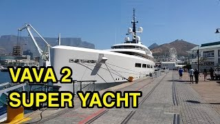 Super Yacht VAVA 2 docked in Cape Town