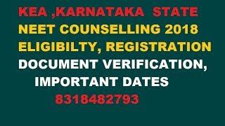 KEA , Karnataka NEET  2018 Registration /Counselling/FEE Structure