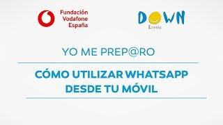 21. Cómo utilizar WhatsApp | Curso personas con discapacidad | Fundación Vodafone España
