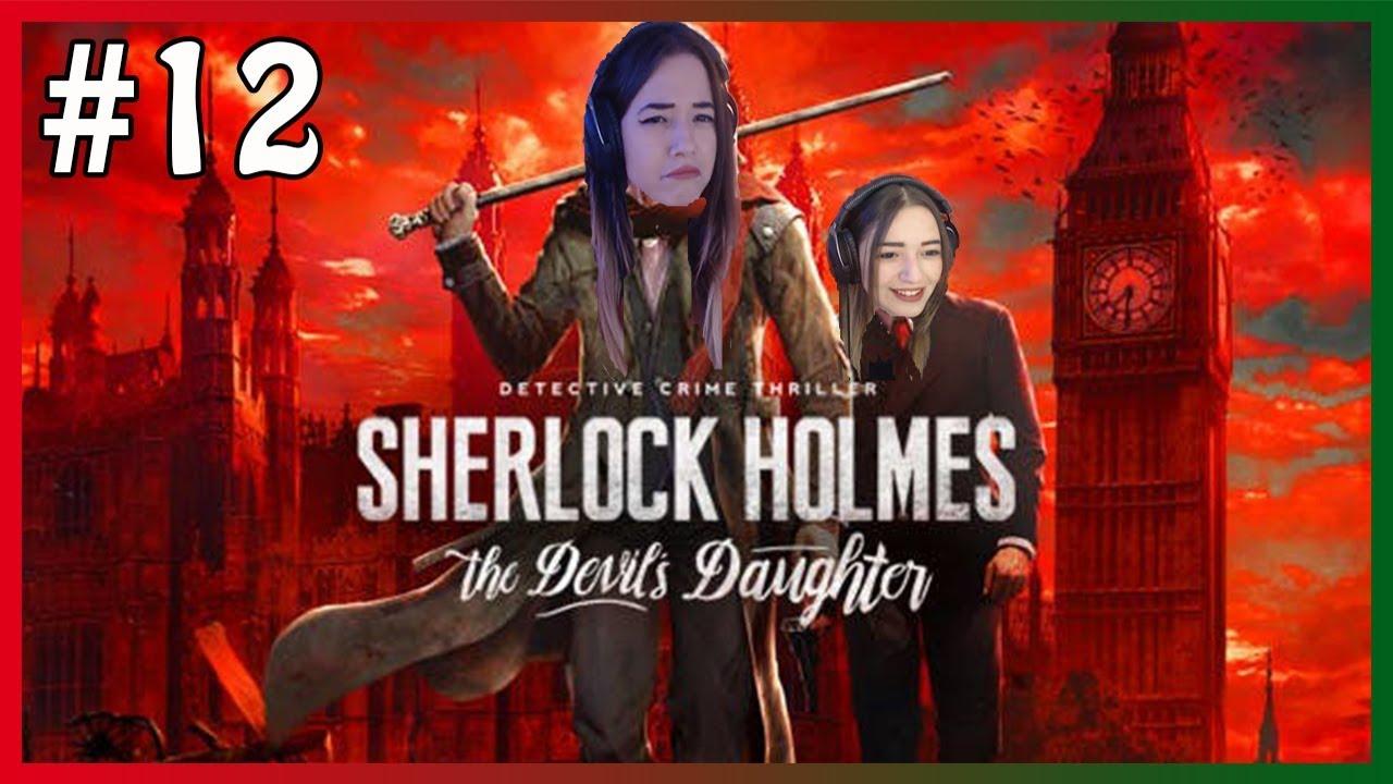 MİAFİTZ - SHERLOCK HOLMES: THE DEVİL'S DAUGHTER OYNUYOR #12