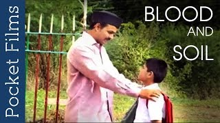 Marathi Short Film - Blood And Soil - A Father and Son