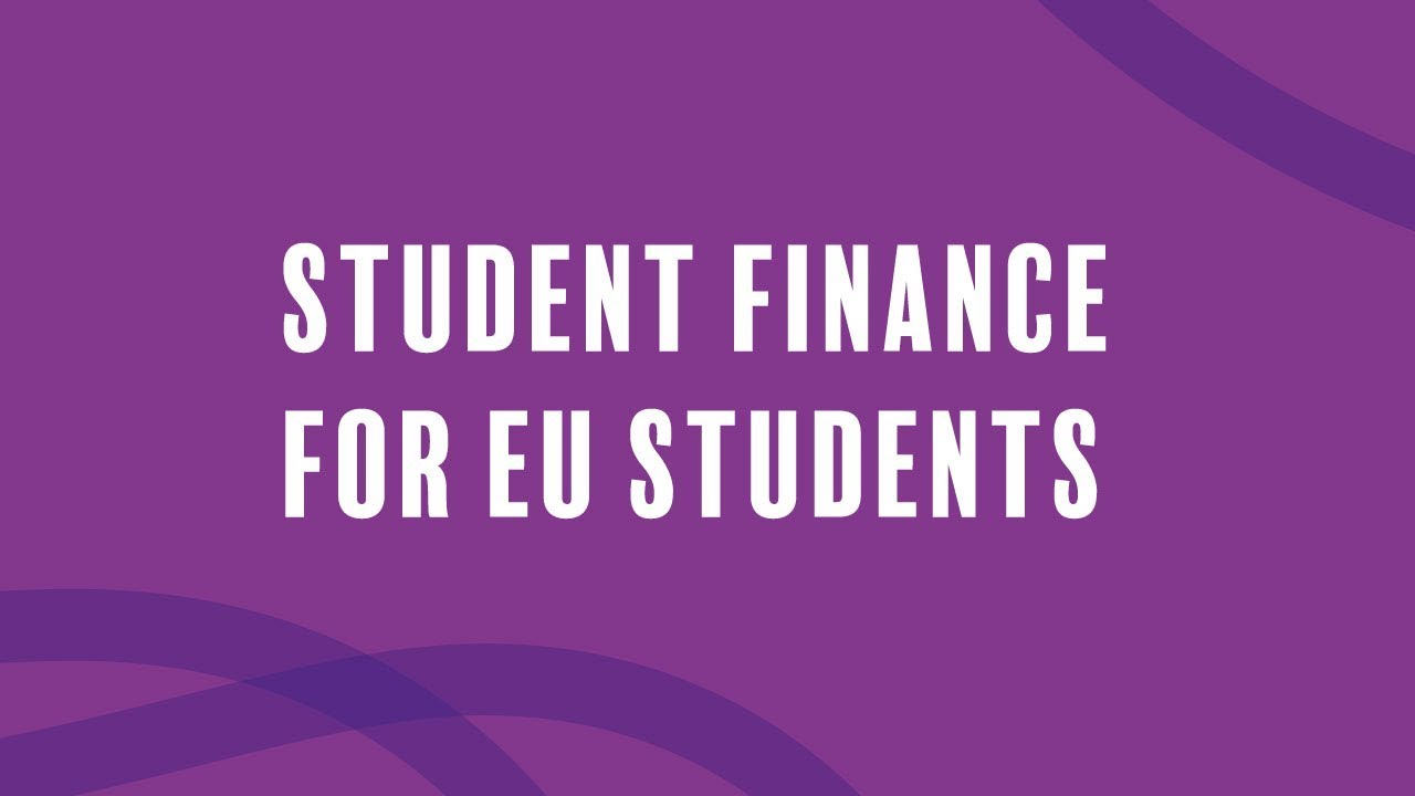 Student Finance for EU Students - Full-time