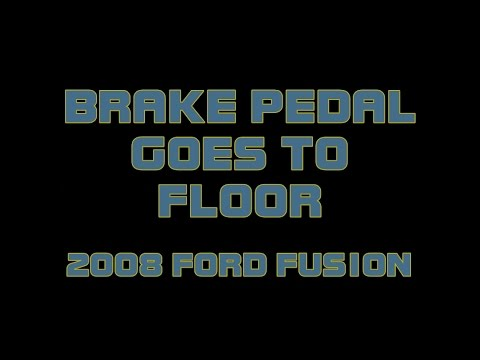 2008 Ford Fusion - Brake Pedal Goes To The Floor