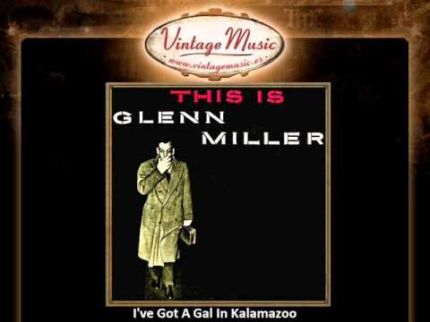 Glenn Miller -- I've Got A Gal In Kalamazoo (VintageMusic.es)