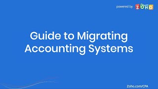Guide to Migrating Accounting Systems   Zoho Books`