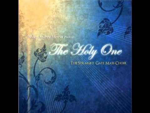 Holy One Straight Gate Mass