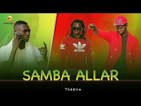 Théâtre Sénégalais - Samba Allar (CHB)