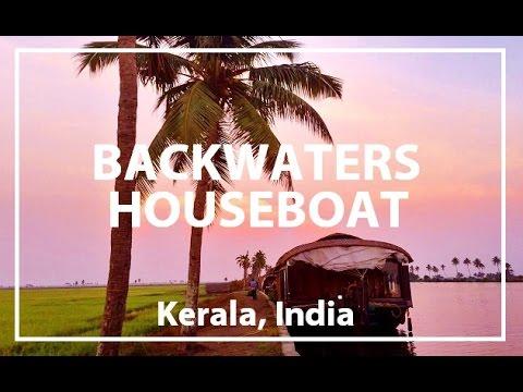 Backwaters of Kerala India, Houseboat Adventure!