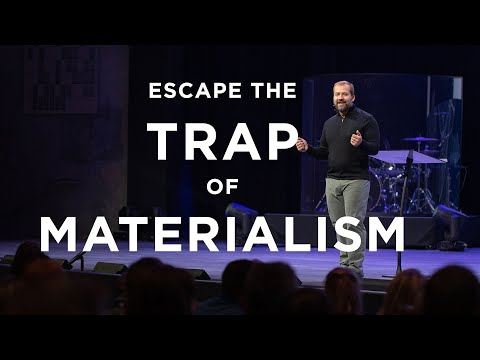 How To Break The Power of Materialism