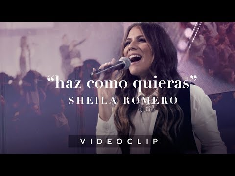 Sheila Romero - Haz como quieras (Videoclip oficial) Preciosa Sangre