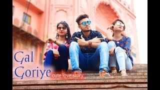 Gal Goriye - High Rated Gabru l Cute Love Story l Guru Randhawa Song l Hindi Song 2019