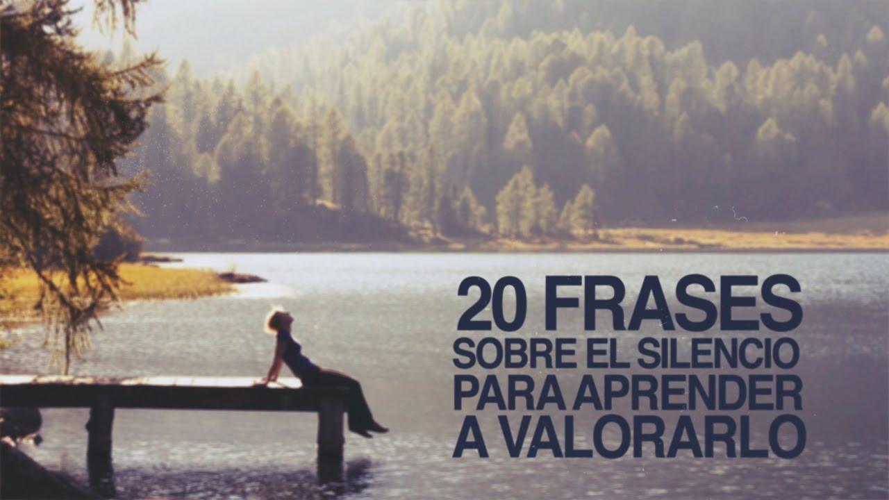 20 Frases Sobre El Silencio Para Aprender A Valorarlo
