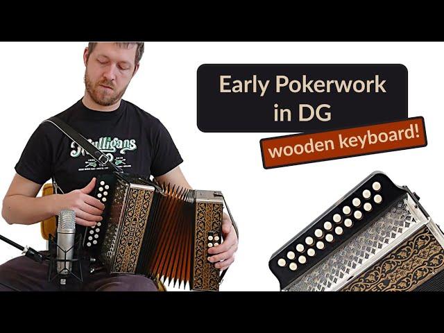 Early Pokerwork in DG - Tune: Java - Accordion Doctor