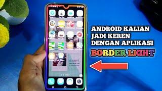 Gambar cover Tampilan Android Kalian Makin Kece Dengan Aplikasi Border Light