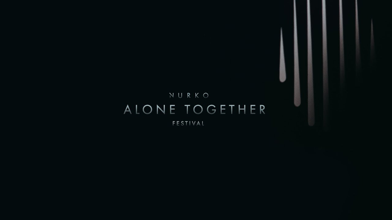 Download Nurko - Alone Together Music Fest (Full Set)