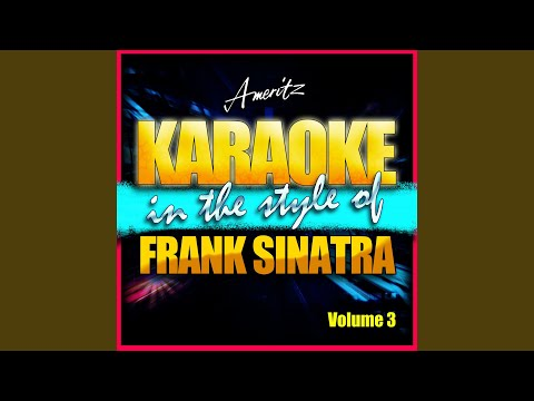 Love Me Or Leave Me (In The Style Of Frank Sinatra)