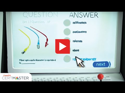 CompTIA CertMaster: Test Prep to get you certified