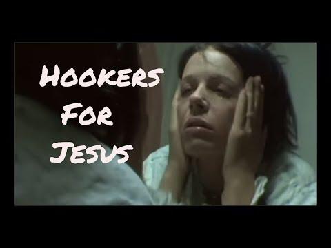 HOOKERS FOR JESUS (WARNING NUDITY) FULL MOVIE