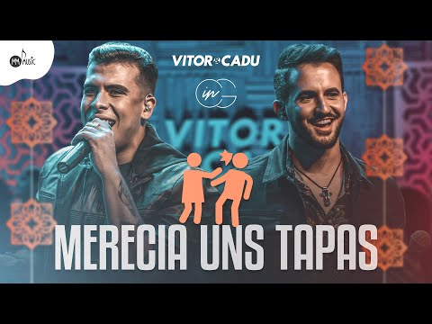 Vitor e Cadu – Merecia Uns Tapas (Letra)
