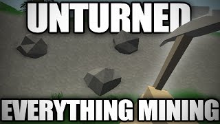 Unturned: Everything Mining (Fundamentals + Crafting Potential)