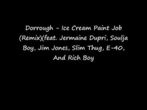 Ice Cream Paint Job Remix feat Jermaine Dupri, Soulja Boy, Jim Jes, Slim Thug, E40, And Rich Boy