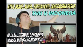 Download ATTA, BEAUZ, AUREL, KRISDAYANTI, LENGGOGENI FARUK ❗ THIS IS INDONESIA ❗ REACTION!