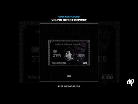Cosa Nostra Kidd - Pipe Up [Young Direct Deposit]