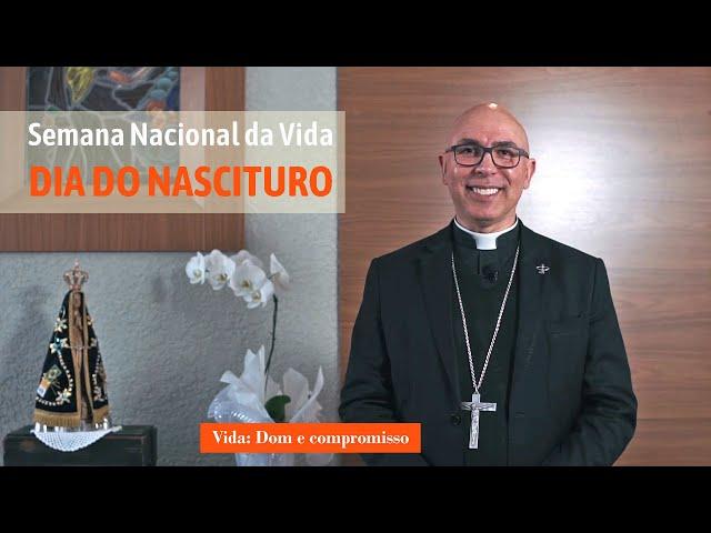 DIA DO NASCITURO | Dom Ricardo Hoepers