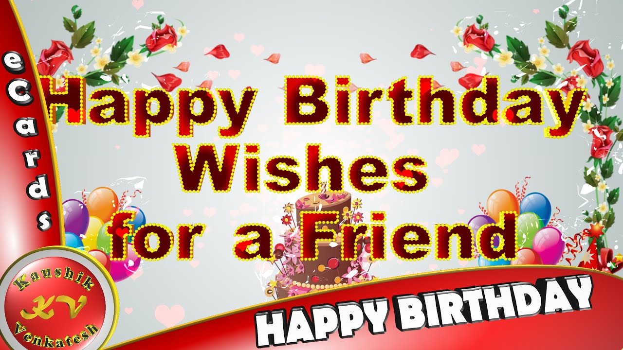 Happy Birthday WishesWhatsapp VideoGreetingsAnimationFriend Quotes