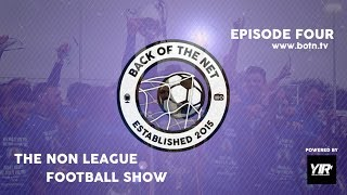 The Non League Football Show - Episode 4