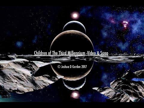 Children of The Third Millennium © Joshua D Gordon 2017  https://www.facebook.com/withinmillenniums/